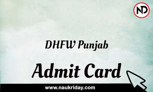 DHFW Punjab Admit Card Call letter Hall Ticket download pdf online