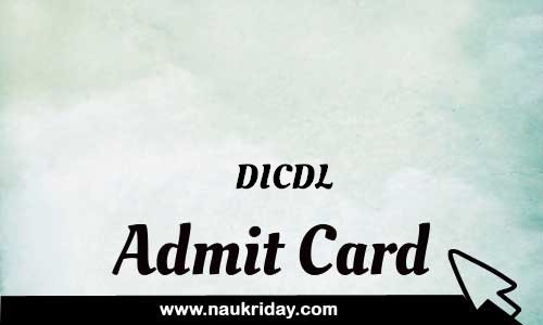 DICDL Admit card hall ticket call leter download notification naukri day naukriday.com