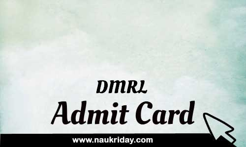 DMRL  admit card hall ticket call leter download notification pdf online