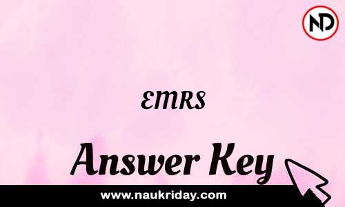 EMRS Answer key Exam Key Paper solutions download pdf online