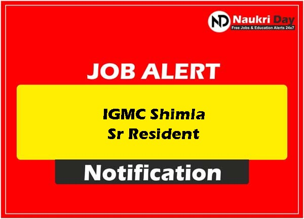IGMC Shimla Sr Resident download full pdf job recruitment notification 2021