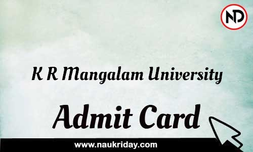 K R Mangalam University Admit Card Call letter Hall Ticket download pdf online