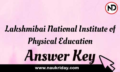 Lakshmibai National Institute of Physical Education Answer key Exam Key Paper solutions download pdf online