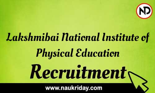 Lakshmibai National Institute of Physical Education recruitment notifications pdf download online
