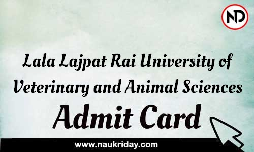 Lala Lajpat Rai University of Veterinary and Animal Sciences Admit Card Call letter Hall Ticket download pdf online