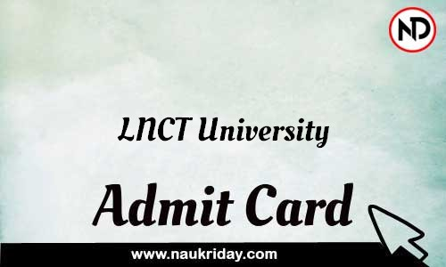 LNCT University Admit Card Call letter Hall Ticket download pdf online