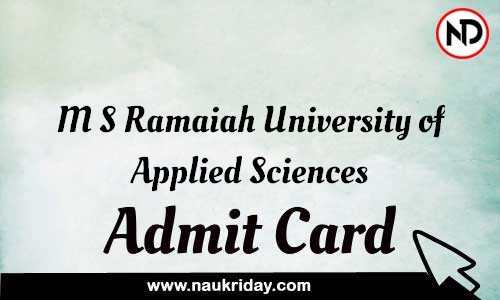 M S Ramaiah University of Applied Sciences Admit Card Call letter Hall Ticket download pdf online