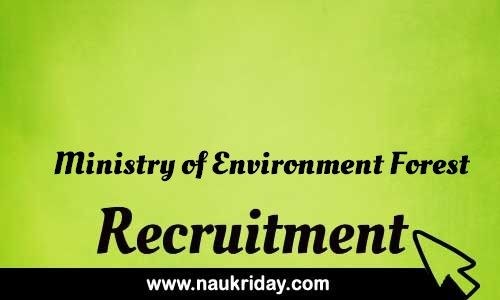 Ministry of Environment Forest Recruitment Bharti post Sarkari Naukri Job Vacancy Notification available online