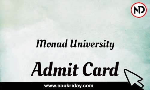 Monad University Admit Card Call letter Hall Ticket download pdf online