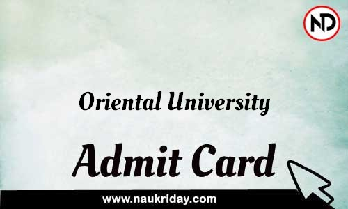 Oriental University Admit Card Call letter Hall Ticket download pdf online
