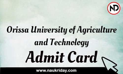 Orissa University of Agriculture and Technology Admit Card Call letter Hall Ticket download pdf online