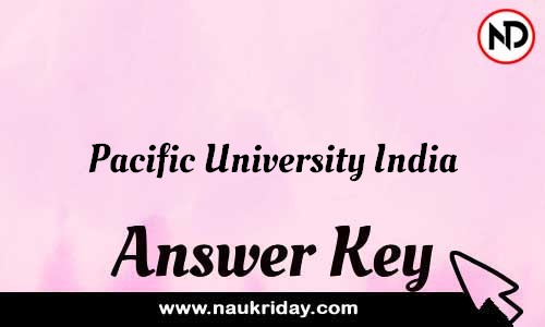 Pacific University India Answer key Exam Key Paper solutions download pdf online