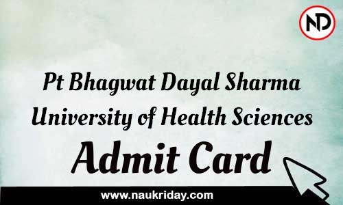 Pt Bhagwat Dayal Sharma University of Health Sciences Admit Card Call letter Hall Ticket download pdf online