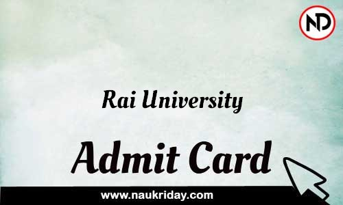 Rai University Admit Card Call letter Hall Ticket download pdf online