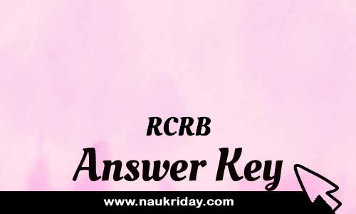 RCRB answer key exam key paper solution download notification pdf online