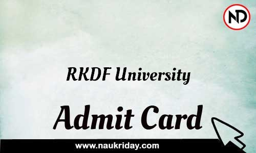 RKDF University Admit Card Call letter Hall Ticket download pdf online