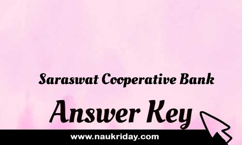 Saraswat Cooperative Bank Answer key Paper Key Exam Solution Question Paper download notification naukriday