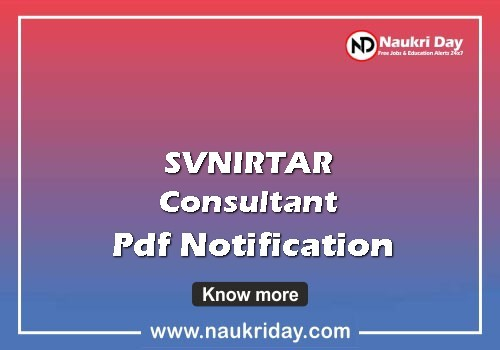 svnirtar consultant Recruitment 2021, svnirtar consultant Notification 2021, svnirtar consultant Sarkari Naukri 2021, svnirtar consultant Job Notification 2021
