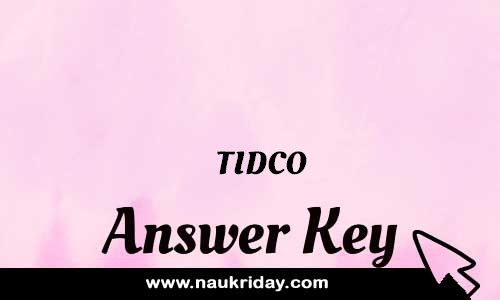TIDCO Answer key Paper Key Exam Solution Question Paper download notification naukriday