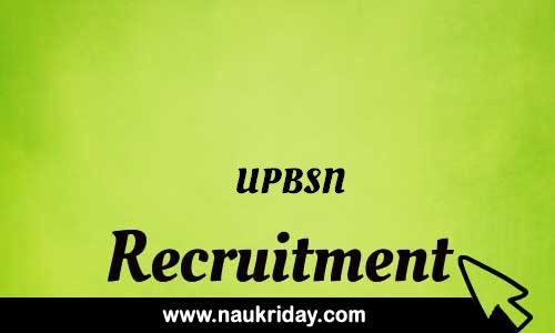 UPBSN Recruitment Bharti post Sarkari Naukri Job Vacancy Notification available online