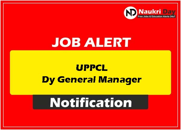 UPPCL Dy General Manager download full pdf job recruitment notification 2021