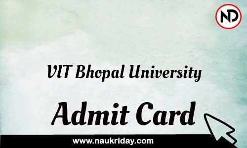 VIT Bhopal University Admit Card Call letter Hall Ticket download pdf online