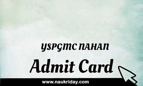YSPGMC NAHAN Admit card hall ticket call leter download notification naukri day naukriday.com