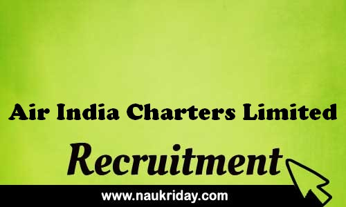 Air India Charters Limited recruitment government govt job vacancy notification apply online