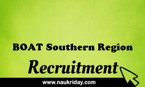 BOAT Southern Region recruitment government govt job vacancy notification apply online