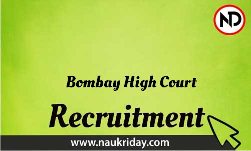 Bombay High Court Recruitment Bharti post Sarkari Naukri Job Vacancy Notification available online