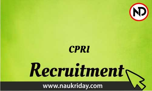CPRI Recruitment Bharti post Sarkari Naukri Job Vacancy Notification available online