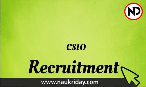 CSIO Recruitment Bharti post Sarkari Naukri Job Vacancy Notification available online