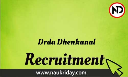 Drda Dhenkanal Recruitment Bharti post Sarkari Naukri Job Vacancy Notification available online