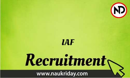 IAF Recruitment Bharti post Sarkari Naukri Job Vacancy Notification available online