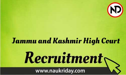 Jammu and Kashmir High Court Recruitment Bharti post Sarkari Naukri Job Vacancy Notification available online