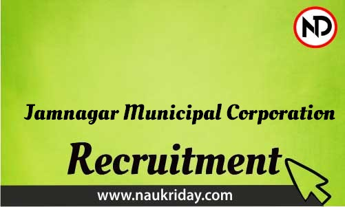 Jamnagar Municipal Corporation Recruitment Bharti post Sarkari Naukri Job Vacancy Notification available online