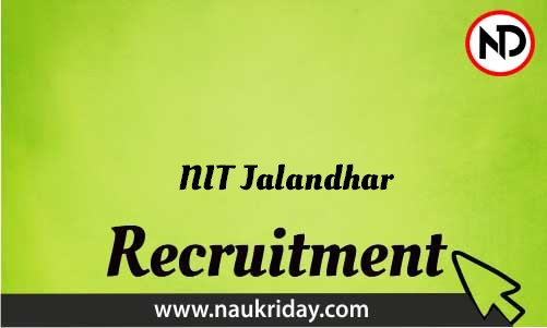 NIT Jalandhar Recruitment Bharti post Sarkari Naukri Job Vacancy Notification available online