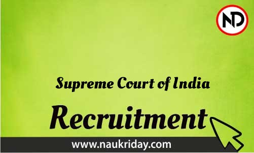 Supreme Court of India Recruitment Bharti post Sarkari Naukri Job Vacancy Notification available online
